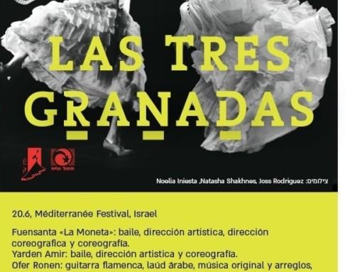 LAS TRES GRANADAS // Mediterranee Festival (ISRAEL)